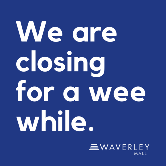 Waverley Mall is temporarily closed